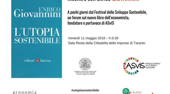 """11 maggio, Libro/Forum """"L'Utopia Sostenibile""""- Prof. Enrico Giovannini"""
