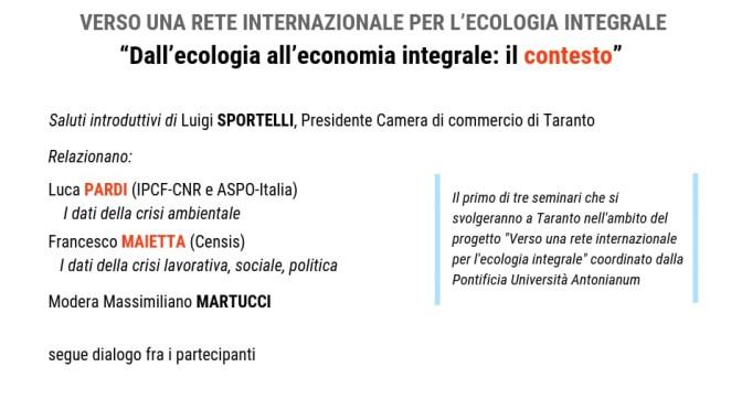 Dall'ecologia all'economia integrale. Taranto, 23 Novembre
