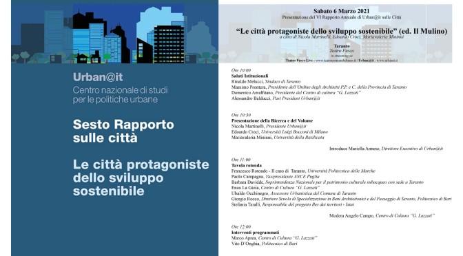 """VI rapporto sulle città: """"Le città protagoniste dello sviluppo sostenibile"""""""